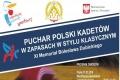 XI Memoriał Bolesława Dubickiego - Puchar Polski Kadetów